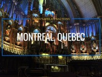 Six Can't-Miss Attractions in Montreal, Quebec