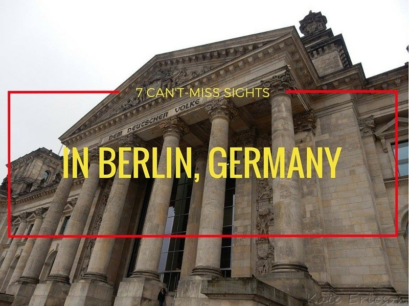7 Can't-Miss Sights in Berlin, Germany