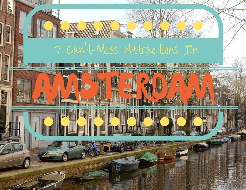 Seven Can't-Miss Amsterdam Attractions