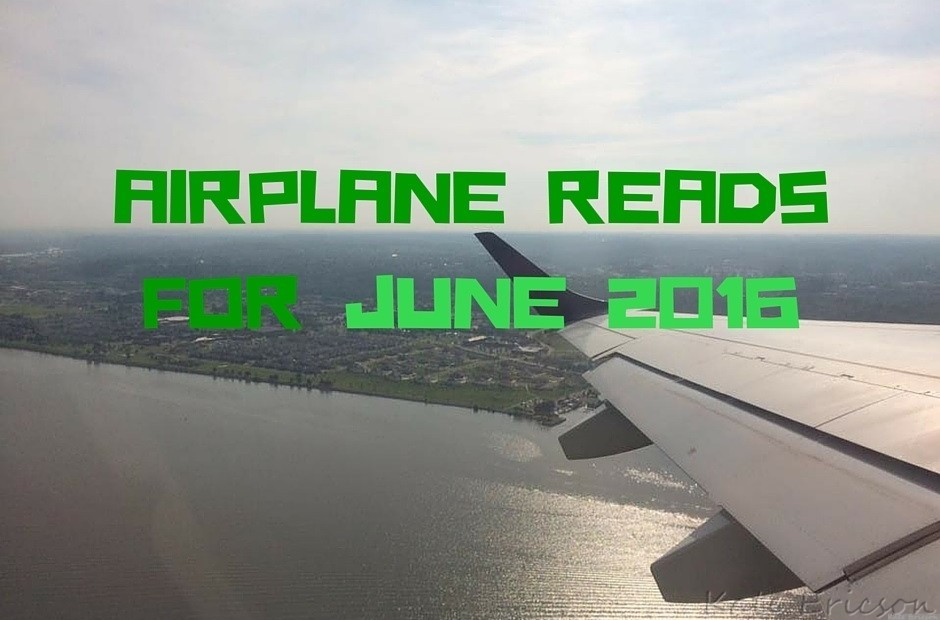 Airplane Reads For June 2016
