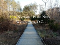 Five National Parks Near Washington, D.C.