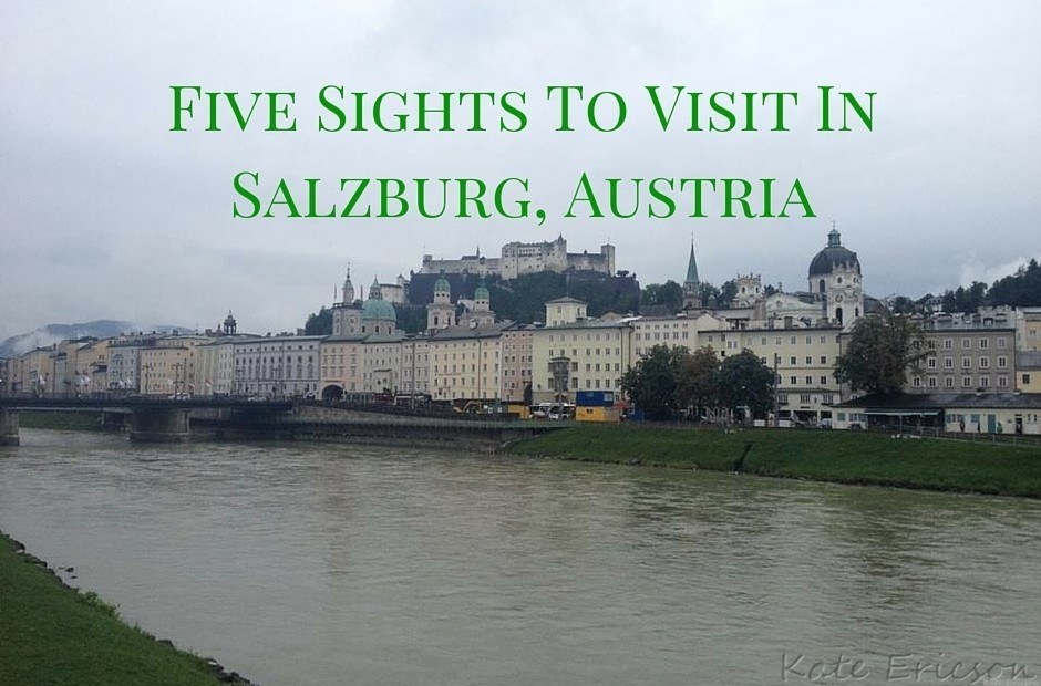 Five Sights To Visit In Salzburg, Austria