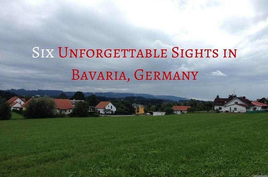 Six Unforgettable Sights in Bavaria, Germany